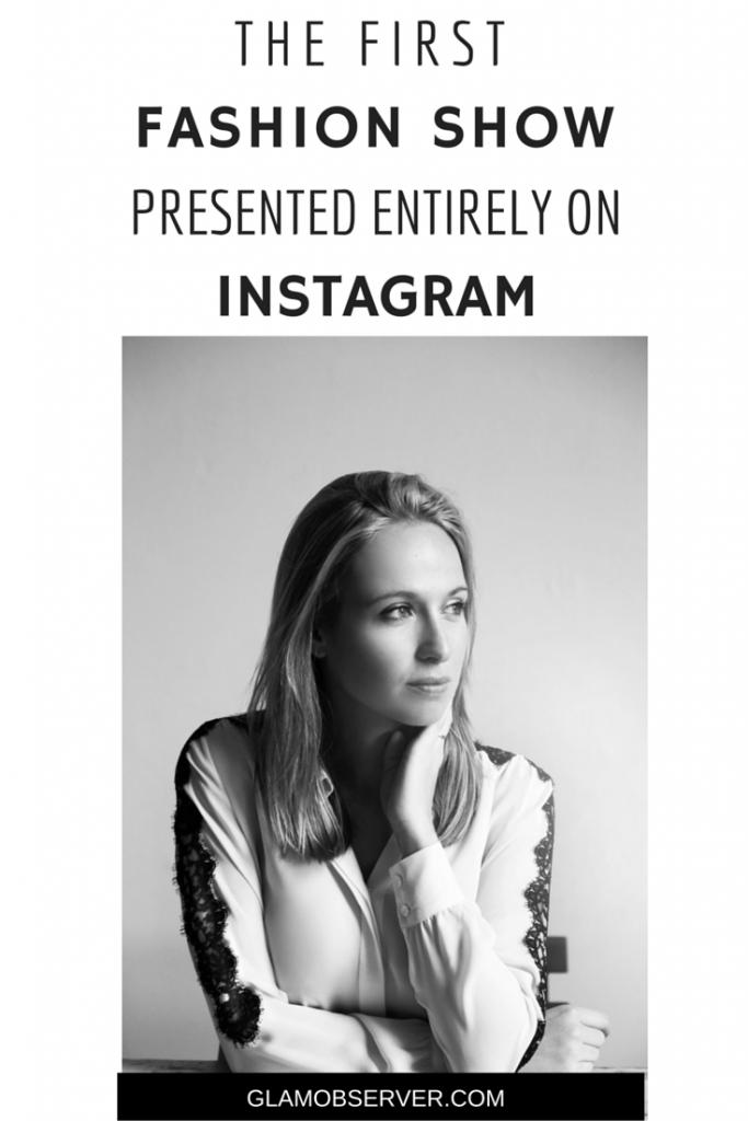 La prima sfilata presentata interamente su Instagram
