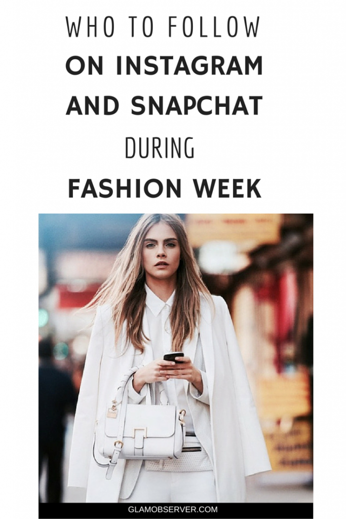 Who to follow on Instagram and Snapchat during Fashion Week