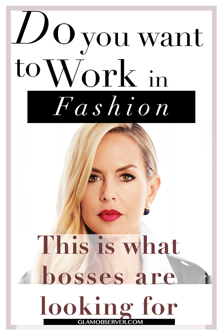 do-you-want-to-work-in-fashion-this-is-what-bosses-are-looking-for